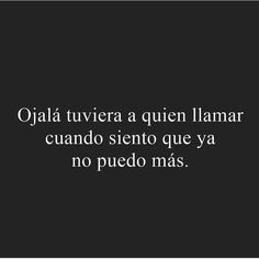 True Quotes, Book Quotes, Funny Quotes, Cute Spanish Quotes, Sad Texts, Funny Questions, Inspirational Phrases, Love Phrases, Sad Life