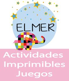 Actividades Cuento Elmer Literacy Activities, Preschool Activities, Elmer The Elephants, Creating A Business, Kids Prints, School Counseling, Conte, Learn English, Lesson Plans
