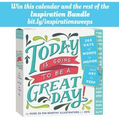 It's a good day, every day when you have this calendar and the entire inspirational bundle to look at. Enter our November Inspiration Sweepstakes! #contest #2015calendar #inspiration #greatday #calendar #pageadaycalendar #dailyinspiration