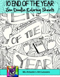 End of the Year! 10 End of the Year Coloring Sheets for your classroom! Mindful, zen, coloring sheets for all ages. All 10 pages are hand drawn by Ms Artastic. These coloring sheets are very detailed and are a great way to keep your students busy during the End of the Year cool down!Need End of the Year Activities for Upper Elementary or Middle School Students?
