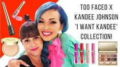 Too Faced x Kandee Johnson 'I Want Kandee' Collection!