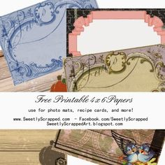 Sweetly Scrapped: Free Printable 4 x 6 Cards, Photo Mats, Journal Spots, Recipe Cards, etc.