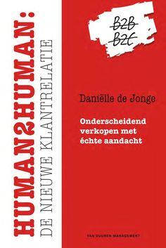 Human2Human: de nieuwe klantrelatie door Daniëlle de Jonge (Boek) - Managementboek.nl