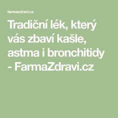 Tradiční lék, který vás zbaví kašle, astma i bronchitidy - FarmaZdravi.cz