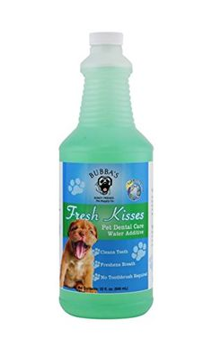 Premium Pet Dental Care Water Additive For Dogs And Cats- Bad Breath Freshener-Teeth Cleaner-Requires No Toothbrush Or Toothpaste Cleaning For Plaque Removal And Tartar Control For Dog Or Cat - Helps Prevent Periodontal Disease Of The Gums. Big 32 Oz Bottle. Pets Love The Taste. Not Messy Like Foam. Bubba's Rowdy Friends Pet Supply Company http://www.amazon.com/dp/B00SNIMRU2/ref=cm_sw_r_pi_dp_3RS7ub0XN8YW2