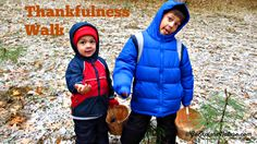 Turn a routine walk with kids into a Thankfulness Walk. How? Head outside and find at least five things you're thankful to nature for this time of year.
