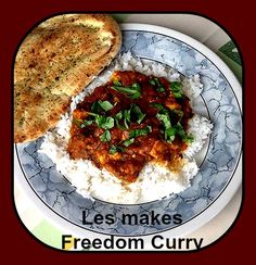 Les has made our Freedom Curry - He used Chicken but this dish can happily take on the flavours of fish or veg Indian Curry, Curries, Cravings, Freedom, Dishes, Chicken, Liberty, Political Freedom, Curry