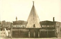 """HEDGE'S WIGWAM, with its four (five?) huge (at least, when I was a kid) cigar store Indians arrayed in front was located on the southeast corner of Woodward Ave and Ten Mile Road in Royal Oak, MI, and was a familiar landmark to kids of my generation.  Like pinner Maureen LaFleur, from whose Royal Oak board I repinned this image, my family and friends used to refer to it """"the Teepee."""""""