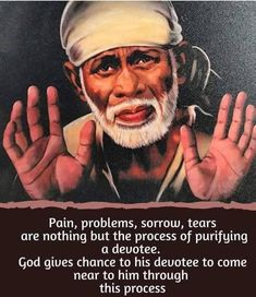 Spiritual Religion, My Heart Quotes, Sai Baba Pictures, Sai Baba Quotes, Sai Baba Wallpapers, Lakshmi Images, Baba Image, Baby Krishna, Devotional Quotes