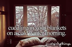 Cuddling in our blankets on a cold morning. Best thing ever! Little Things, Girly Things, Happy Things, Girly Stuff, Random Things, Fun Stuff, I Smile, Make Me Smile, Justgirlythings