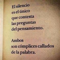 El silencio es el único que responde las preguntas del pensamiento... #lalaslou #filosofiapalmera