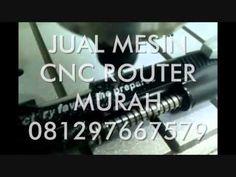 JUAL MESIN CNC ROUTER MURAH di SURABAYA SEMARANG YOGYAKARTA