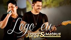 Jorge e Mateus - Logo Eu (Áudio Oficial)