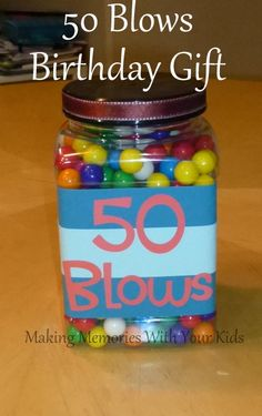 50 blows birthday gift idea