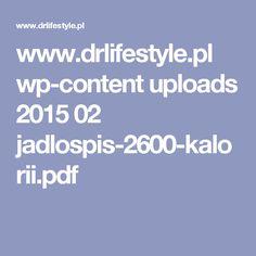 www.drlifestyle.pl wp-content uploads 2015 02 jadlospis-2600-kalorii.pdf