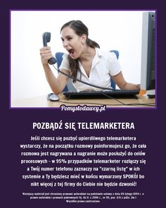 PROSTY TRIK NA POZBYCIE SIĘ UPIERDLIWEGO TELEMARKETERA! Good Advice, Good To Know, Home Remedies, Helpful Hints, Life Hacks, Beauty Hacks, Clever, Funny Memes, Diy Projects
