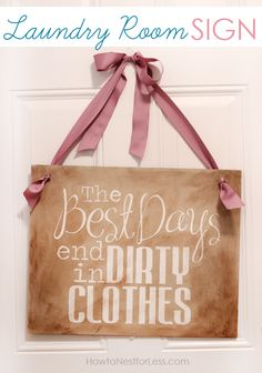 The Best Days End in Dirty Clothes {free} Sign