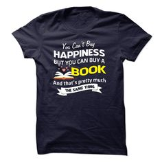 Happiness and Book T-Shirts, Hoodies. Get It Now ==>…