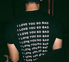 Cheap tshirt style, Buy Quality funny top directly from China t-shirt women Suppliers: ILYSB Tee I Love You So Bad T-Shirt Women Men Letter Print Funny Tops t shirt Casual Summer Style tees tshirts Tumblr Tee, Tumblr Boys, Grunge Style, Soft Grunge, I Love You, Just For You, My Love, Matilda, Paul Jason Klein