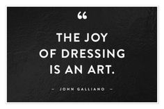 "A #quote for the #evening ❤️ "" the #joy of #dressing is an #art "" - #johngalliano #fashion #fashiondesigner #dior #galliano #designer #runway #catwalk #highend #amazing #true #quotation #fashionista #fblogger #blogger #bblogger #followforfollow #styleblogger #fashionable #fashionwriter #pearlsandvagabonds"