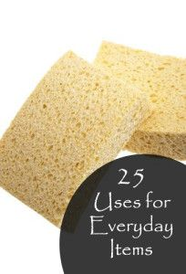 25 Uses for Everyday Items- These are fun ideas:)