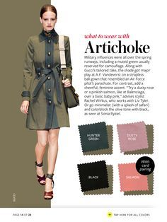 Artichoke - What to wear with - color crash course Colour Combinations Fashion, Fashion Colours, Color Combinations, Style Casual, My Style, Look Fashion, Womens Fashion, Color Pairing, Color Balance