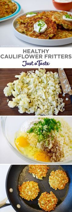 Healthy Cauliflower Fritters recipe from http://justataste.com #healthy #recipe