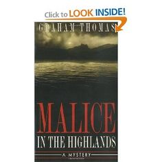 """Book 27/50, """"Malice in the Highlands"""" by Graham Thomas. Thomas introduces Erskine Powell, Chief Superintendent of Scotland Yard, fisherman, curry addict, struggling husband and father. Strong setting and dialogue. Recommended."""