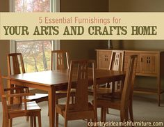 Must-have arts and crafts style home furniture