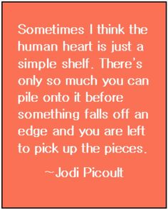 33 Best Jodi Picoult Images In 2019 Jodi Picoult Quotes Book