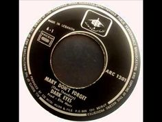 DARK EYES- Mary don´t forget (Lebanese sixties rock).