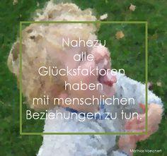 Nahezu alle Glücksfaktorenhaben mitmenschlichen Beziehungen zu tun. Mathias Voelchert • bimw.de