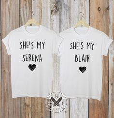 She's My Blair/Serena Best Friends T-Shirts