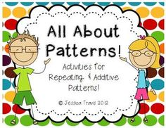 Here's a free 20-page packet of activities for both repeating and growing patterns.