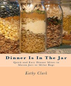 Food storage recipes and Recipes for Quick & Easy Dinner Mixes in Mason Jars or Mylar Bags. Create easily prepared dinners your family will love using food storage ingredients in mason jars or mylar bags for emergencies and convenience on busy days. Mason Jar Meals, Meals In A Jar, Mason Jars, Mason Jar Recipes, Make Ahead Meals, Freezer Meals, Kit Cookies, Do It Yourself Food, Canned Food Storage