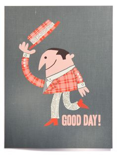 Good Day Print | Neither Fish Nor Fowl