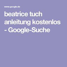 beatrice tuch anleitung kostenlos - Google-Suche