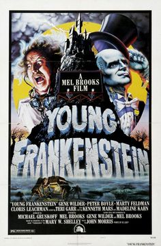 Young Frankenstein - one of my top 5 favorite movies