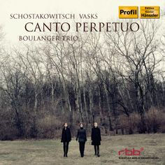 Canto Perpetuo by Boulanger Trio