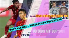 Đoàn Văn Hậu và Theerathon Bunmathan: Ai xứng đáng là ứng viên HÀNG PHÒN... Vans, Movie Posters, Movies, Films, Van, Film, Movie, Movie Quotes, Film Posters