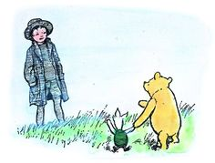 'You're the Best Bear in All the World,' said Christopher Robin soothingly.  'Am I?' said Pooh hopefully.