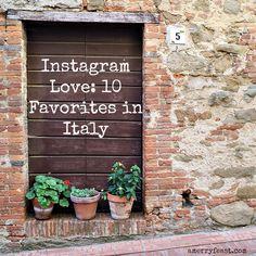 Instagram Love | 10 Favorites in Italy.  amerryfeast.com #italy #wanderlust #instagram