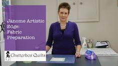 Janome Artistic Edge: Preparing Fabric