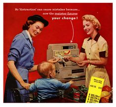 1950s supermarket loveliness (on both the part of the mother and the cashier). vintage 1950s homemaker