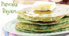 Pancake Bayam :: Spinach Pancake :: Klik link di atas untuk mengetahui resep pancake bayam
