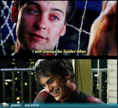 Hahahahaha! But they're both Spider-Man!  They're both amazing!
