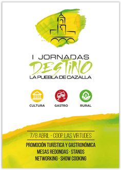 https://www.facebook.com/BodegaColoniasdeGaleonCazalla/posts/10153672341588843 I JORNADAS DESTINO LA PUEBLA DE CAZALLA 7 y 8 de abril - Coop. Las Virtudes Cultura-Gastro-Rural * Promoción Turística Gastronómica * Mesas Redondas * Stands * Networking * Show Cooking ____________________________ BODEGA COLONIAS DE GALEÓN facebook.com/BodegaColoniasdeGaleonCazalla www.coloniasdegaleon.com Tfno. 607 530 495