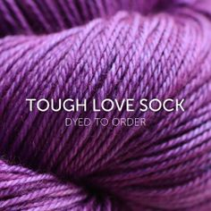 Tough Love Sock from SweetGeorgia Yarns Inc.
