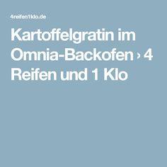 Kartoffelgratin im Omnia-Backofen › 4 Reifen und 1 Klo