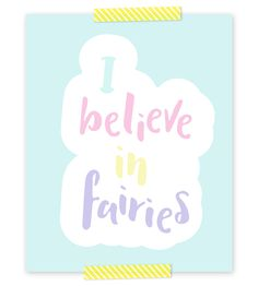 Fairies FREE Printable | If your girl loves fairies, unicorns and all things magical, click through to download your free 8x10 of this pastel art print.